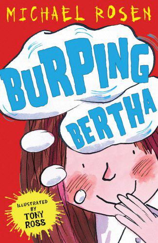 Burping Bertha