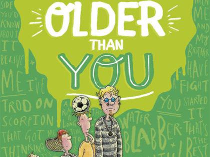 You Wait Till I'm Older Than You!