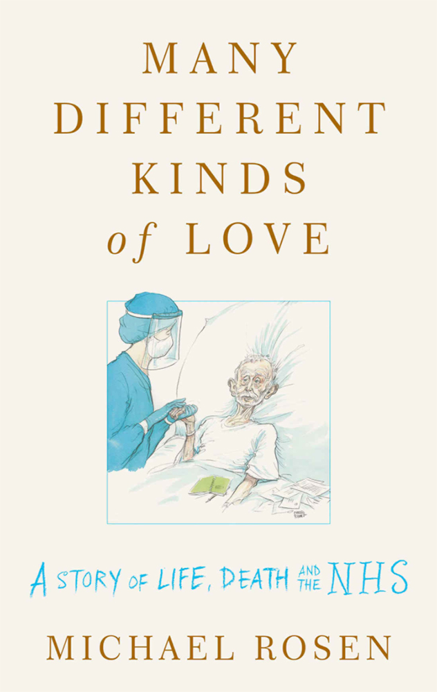 Many Different Kinds of Love: A story of life, death and the NHS